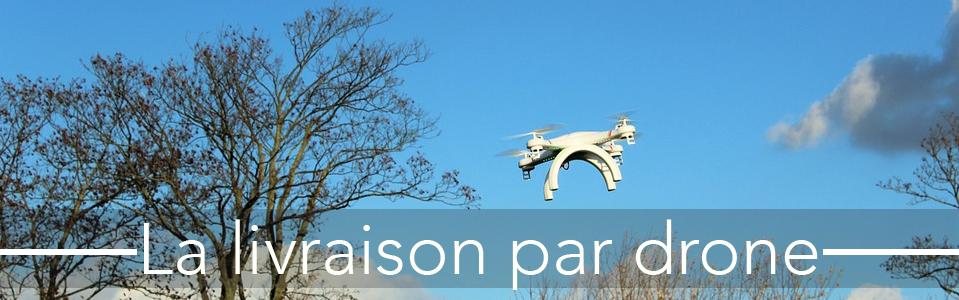 livraison-drone-vignette